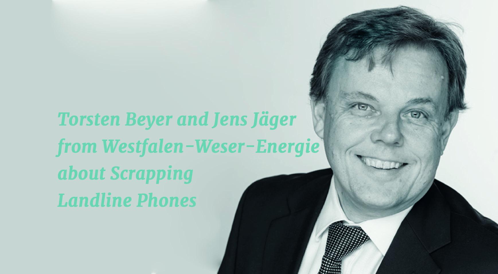 AXXCON Torsten Beyer scrapping landline phones