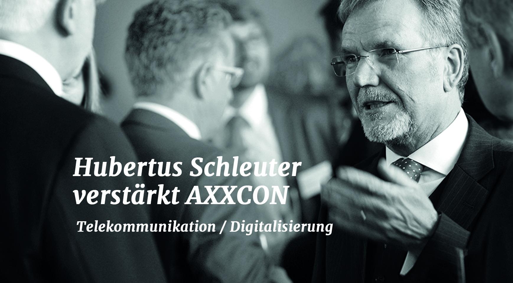 AXXCON wächst: Hubertus Schleuter